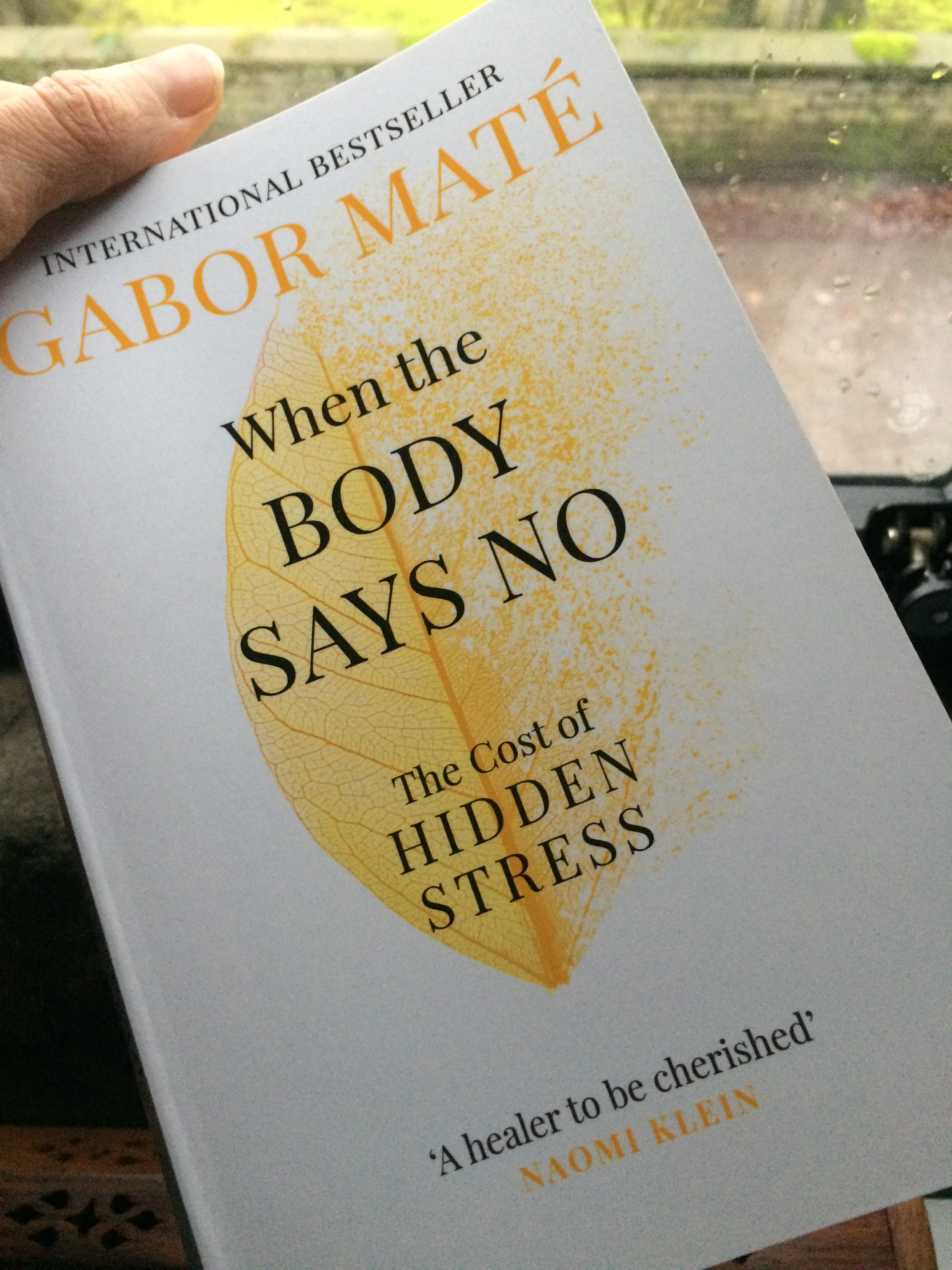 "Gabor Mate's book ""When the Body Says No"" describes the detrimental effects stress has on our health outcomes - from heart disease to Motor Neurone Disease - stress is at the foundations of every health issue."